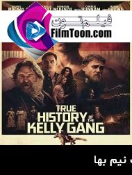 دانلود فیلم True History Of The Kelly Gang 2019