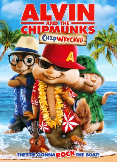 Alvin and the Chipmunks: Chipwrecked 2011
